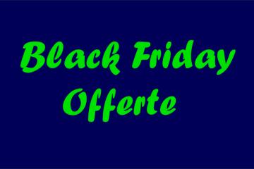 offerte black friday